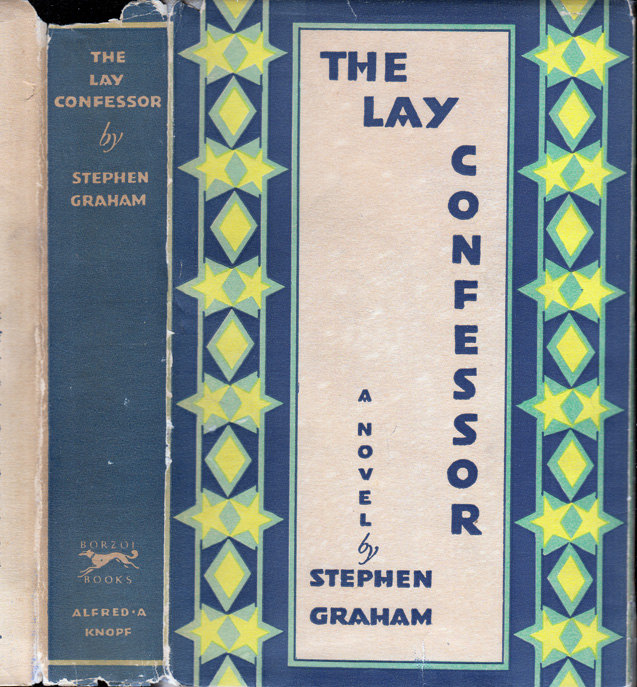 The Lay Confessor. Stephen GRAHAM