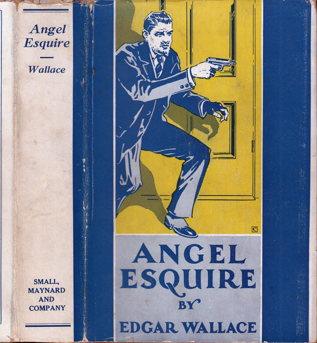 Angel Esquire. Edgar WALLACE