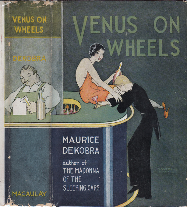 Venus On Wheels. Maurice DEKOBRA