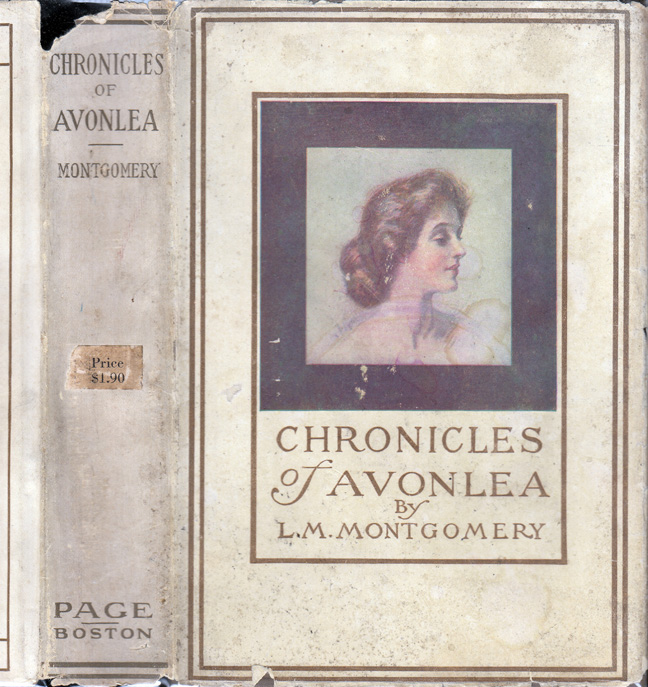 Chronicles of Avonlea. L. M. MONTGOMERY, Lucy Maud