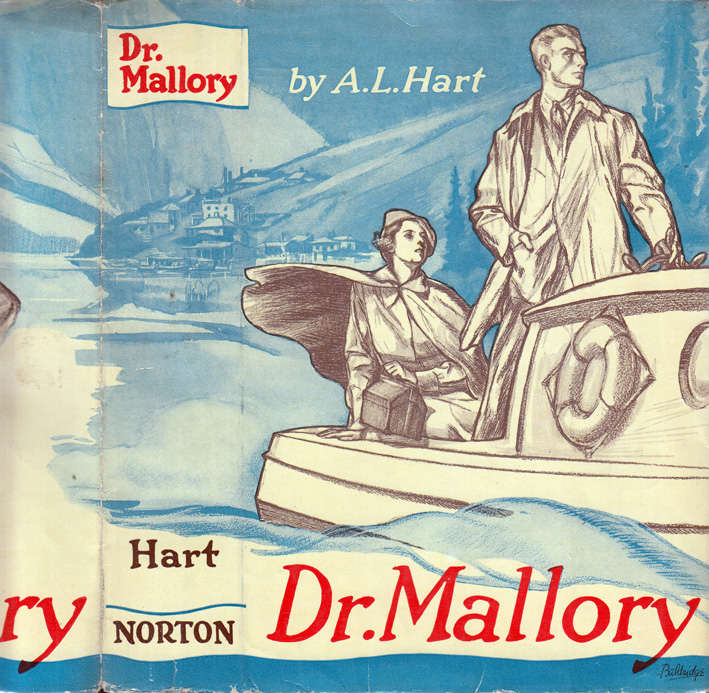 Dr. Mallory [INSCRIBED AND SIGNED] [TRANSEXUAL NOVEL]. Alan L. HART.