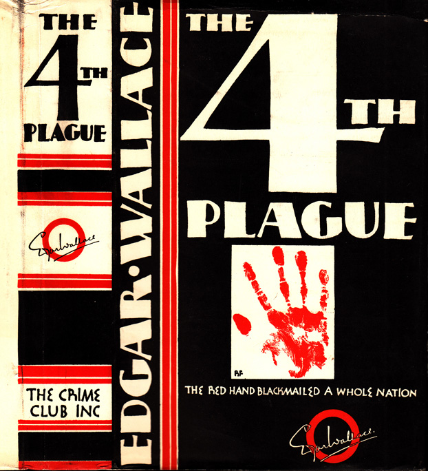 The Fourth Plague. Edgar WALLACE