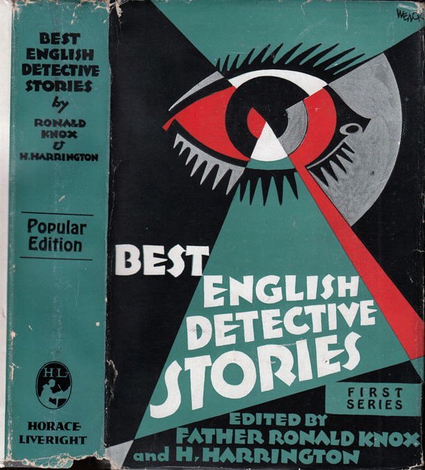 The Best English Detective Stories, First Series. Agatha CHRISTIE, J. S. FLETCHER, Maurice LEBLANC, E. Phillips OPPENHEIM, Baronness ORCZY, Ronald KNOX, H. HARRINGTON.