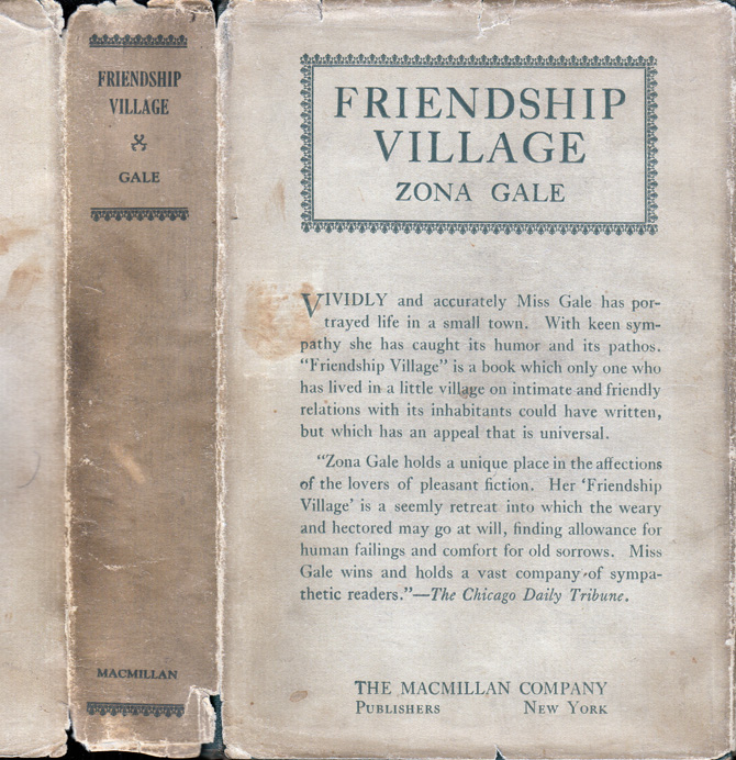 Friendship Village [SIGNED AND INSCRIBED]. Zona GALE