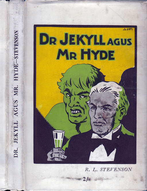 An Dr. Jekyll Agus Mr. Hyde [Dr. Jekyll and Mr. Hyde]. Robert Louis STEVENSON