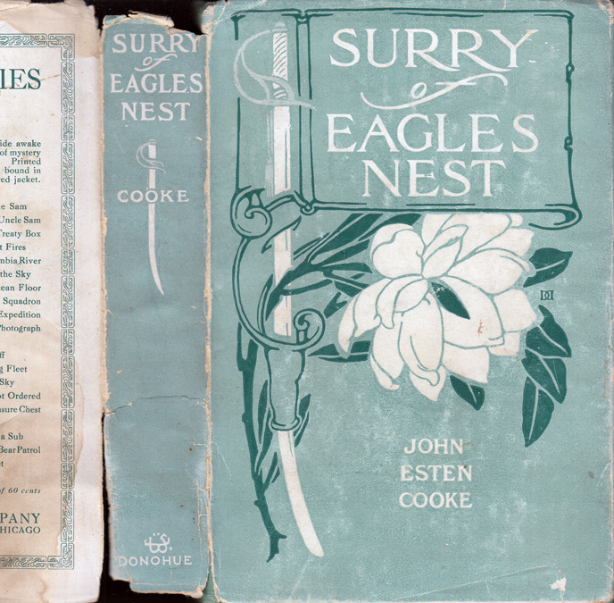 Surry of Eagle's Nest or The Memoirs of a Staff Officer Serving in Virginia. John Esten COOKE.