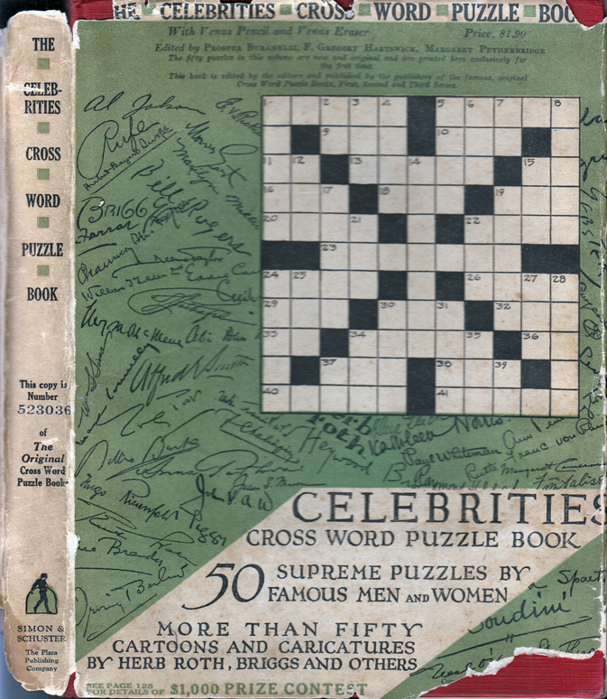 The Celebrities Cross Word Puzzle Book. Irving Berlin, Gelett Burgess, Marc Connelly, Harry...