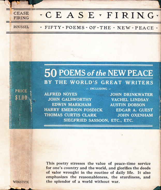 Cease Firing, Fifty Poems of the New Peace for Reading and Recitation. Siegfried Sassoon, James...