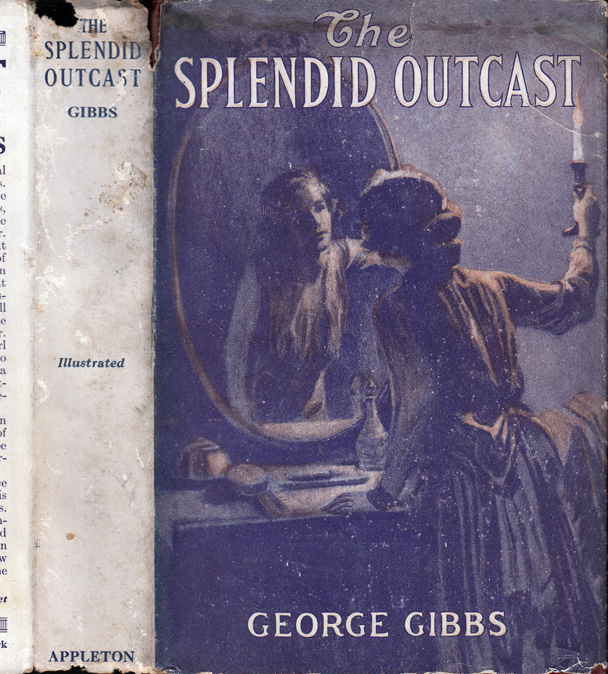 The Splendid Outcast. George GIBBS