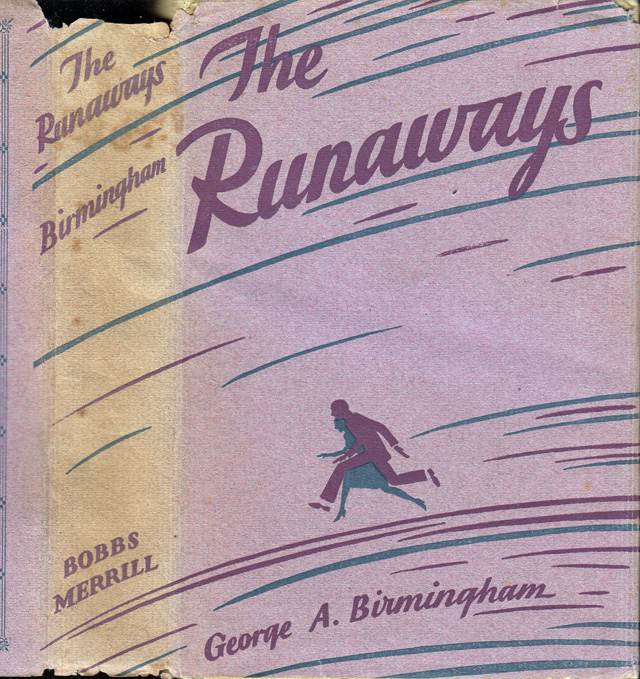 The Runaways. George A. BIRMINGHAM, James Owen Hannay.