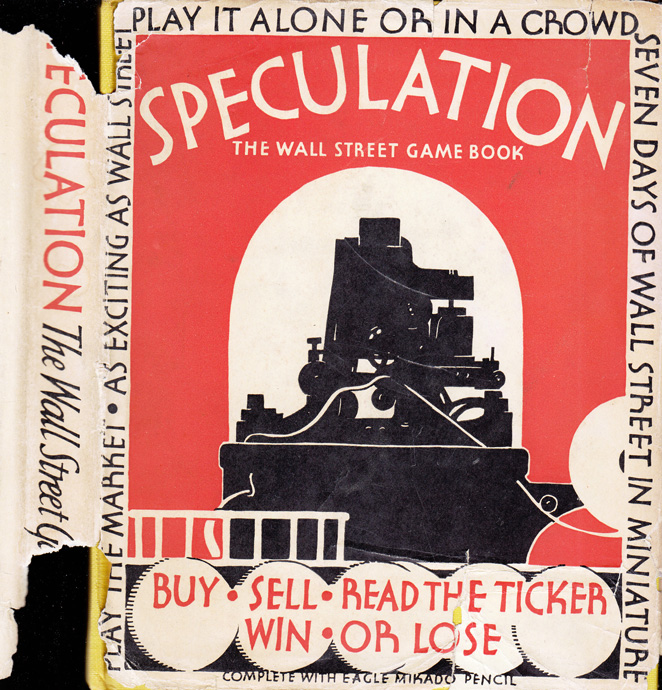 Speculation! The Wall Street Game Book. Augustus POOLE, Walter J. BUCKITT