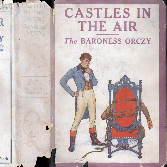 Castles in the Air, Being the Adventures of M. Hector Ratichon. Baroness ORCZY