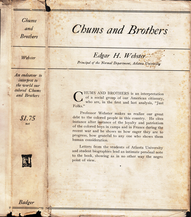 Chums and Brothers [INSCRIBED AND SIGNED]. Edgar H. WEBSTER