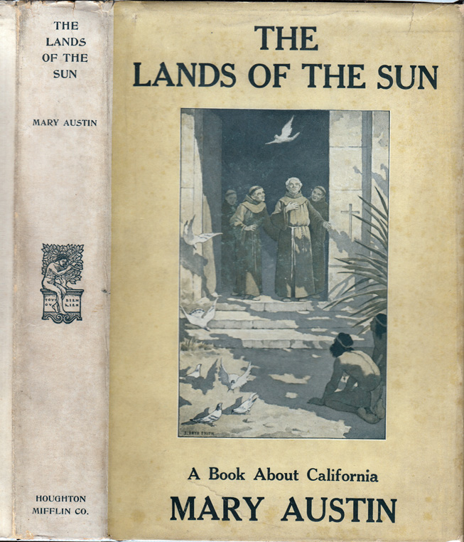 The Lands of the Sun. Mary AUSTIN