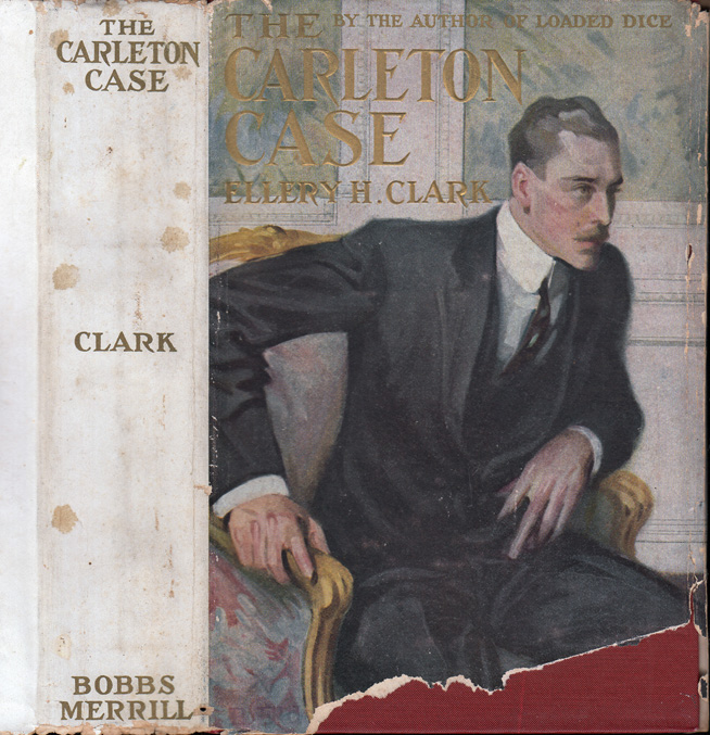 The Carlton Case. Ellery H. CLARK
