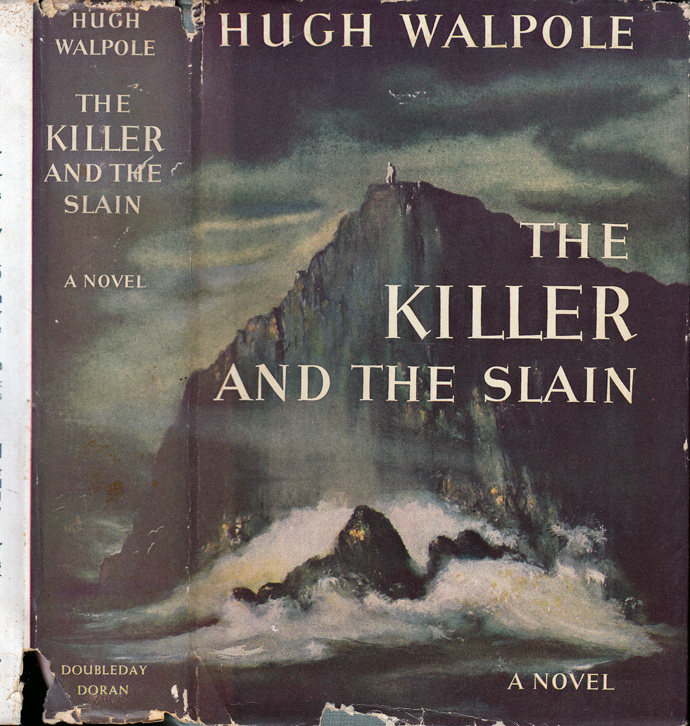 The Killer and The Slain. Hugh WALPOLE