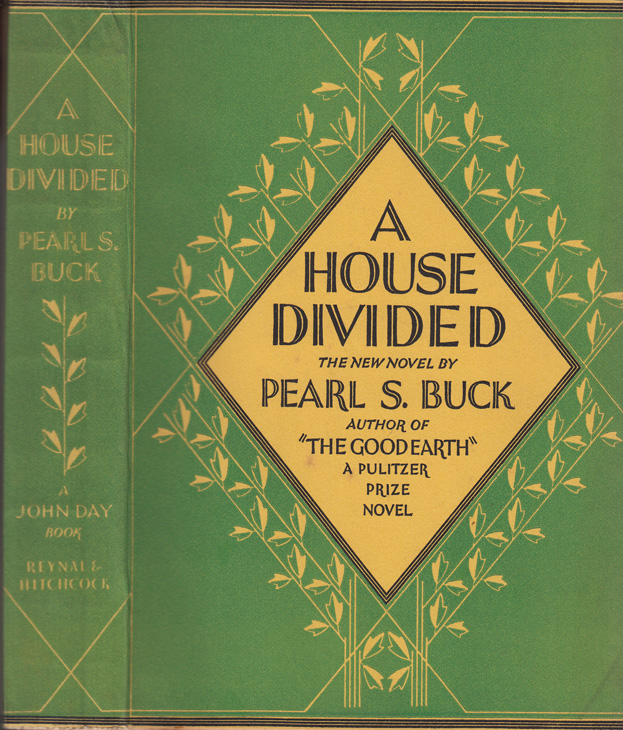 A House Divided. Pearl S. BUCK.