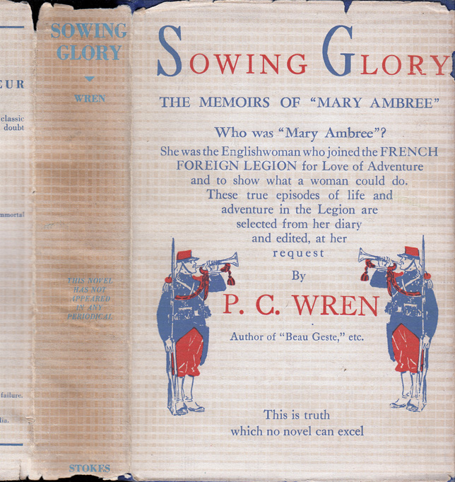 "Sowing Glory: The Memoirs of ""Mary Ambree"" The English Woman-Legionary. Percival Christopher..."