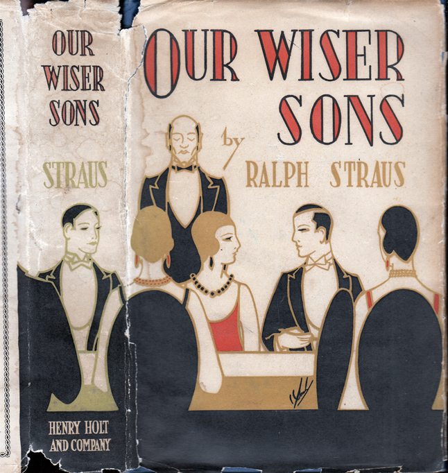 Our Wiser Sons. Ralph STRAUS.