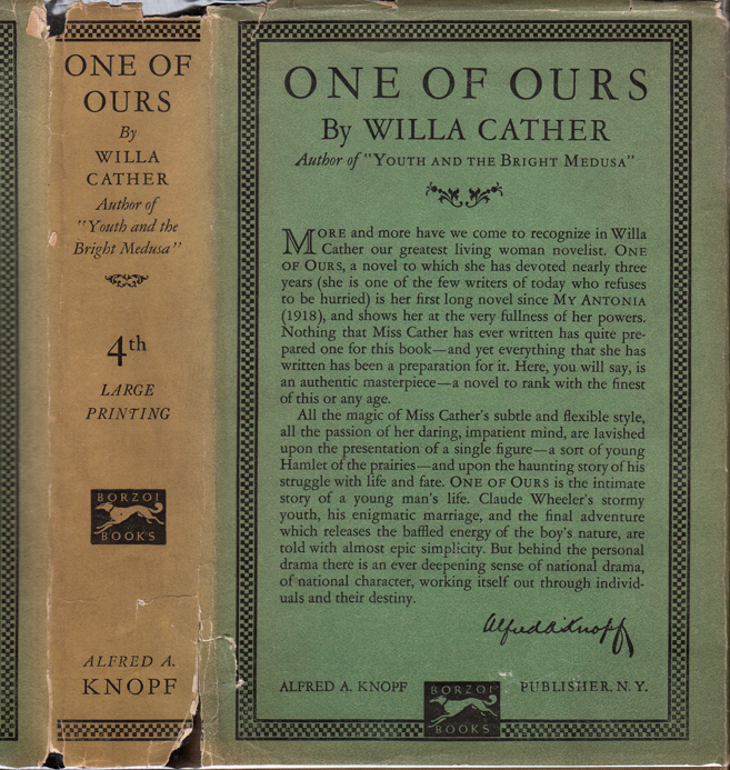 One of Ours [SIGNED AND DATED]. Willa CATHER