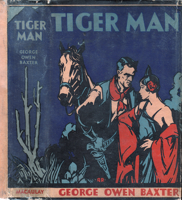 Tiger Man. Max BRAND, George Owen Baxter