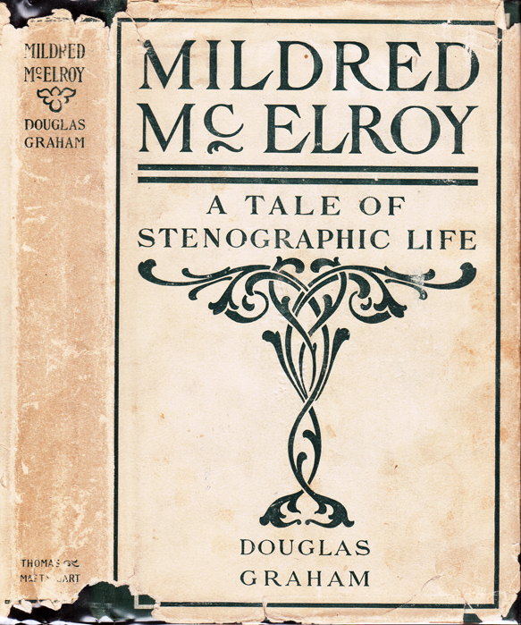 Mildred McElroy or A Tale of Stenographic Life [WALL STREET MYSTERY]. Douglas GRAHAM