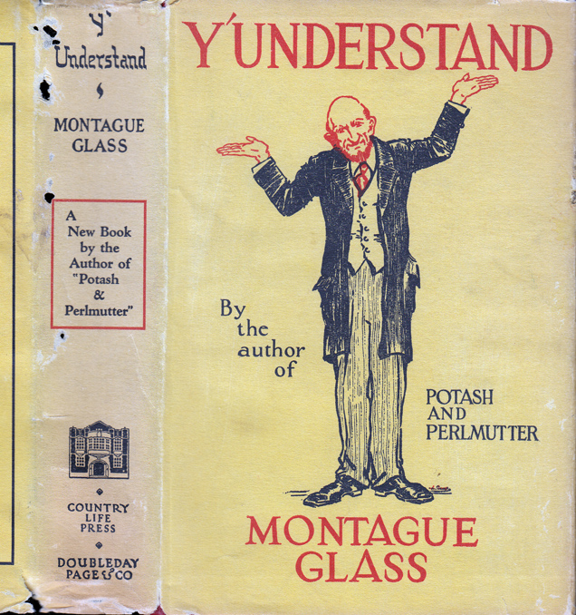 Y'Understand [JEWISH INTEREST]. Montague GLASS