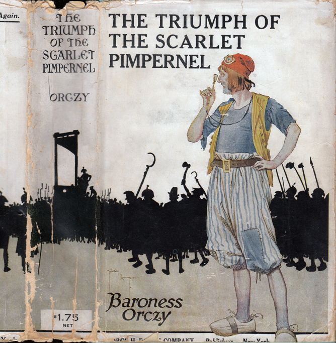 The Triumph of the Scarlet Pimpernel. Baroness ORCZY