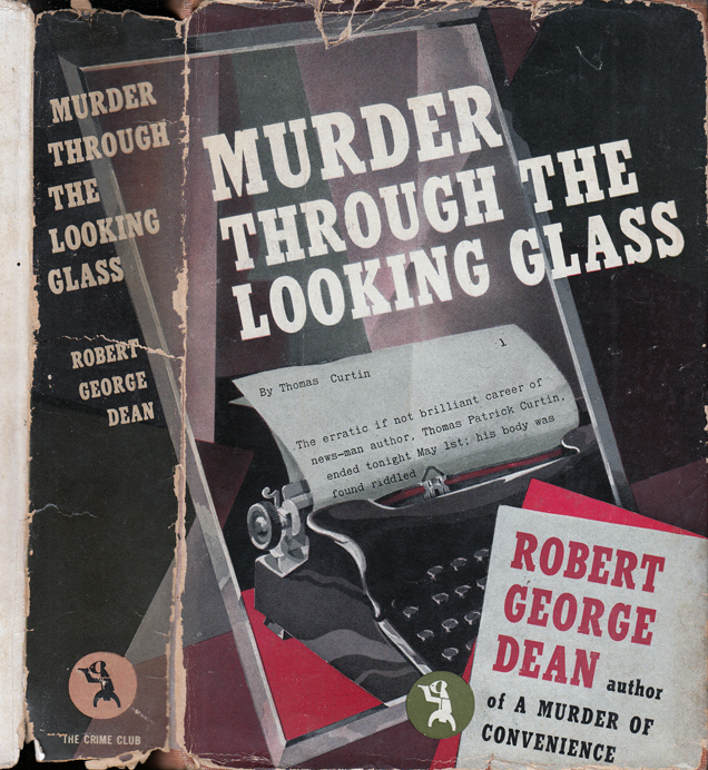 Murder Through The Looking Glass. Robert George DEAN