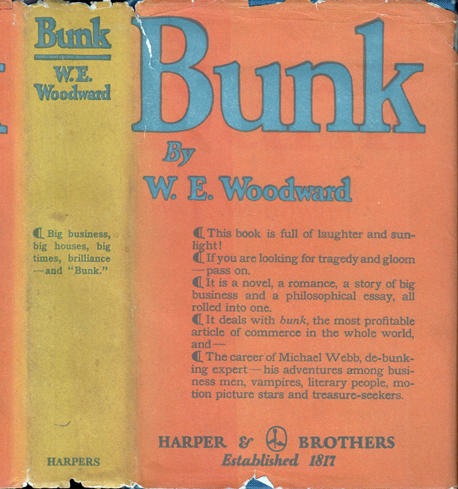 Bunk [BUSINESS AND HOLLYWOOD FICTION]. W. E. WOODWARD, William