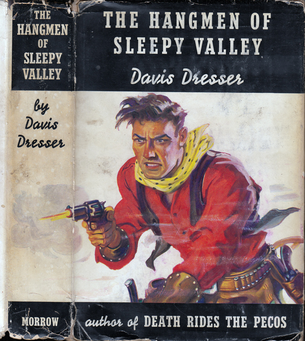 The Hangmen of Sleepy Valley. Davis DRESSER, Brett HALLIDAY.