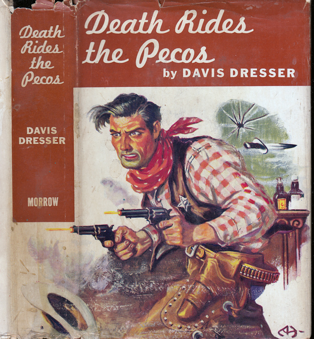 Death Rides the Pecos [SIGNED AND INSCRIBED]. Davis DRESSER, Brett HALLIDAY