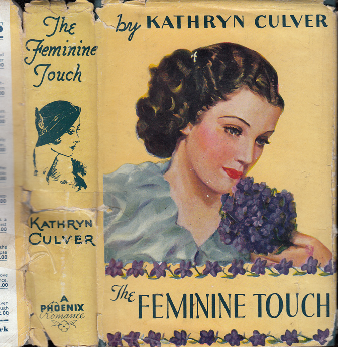 The Feminine Touch [SIGNED AND INSCRIBED]. Kathryn CULVER, Brett HALLIDAY