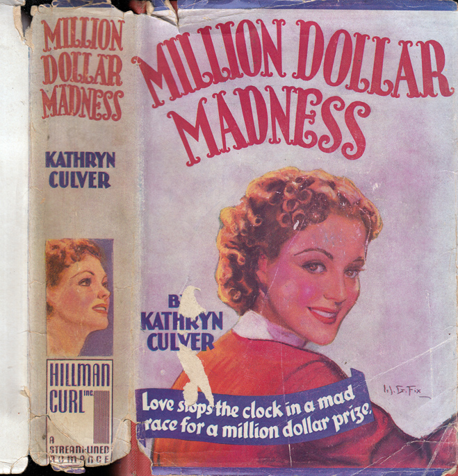 Million Dollar Madness [SIGNED AND INSCRIBED]. Kathryn CULVER, Brett HALLIDAY