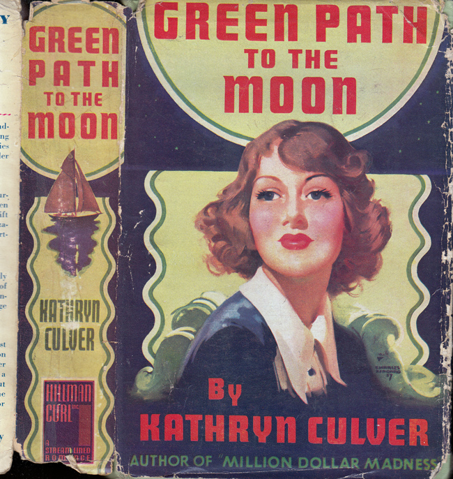 Green Path to the Moon. Kathryn CULVER, Brett HALLIDAY