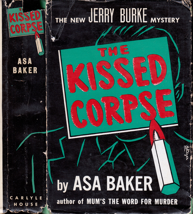 The Kissed Corpse [TEXAS MYSTERY]. Asa BAKER, Brett HALLIDAY