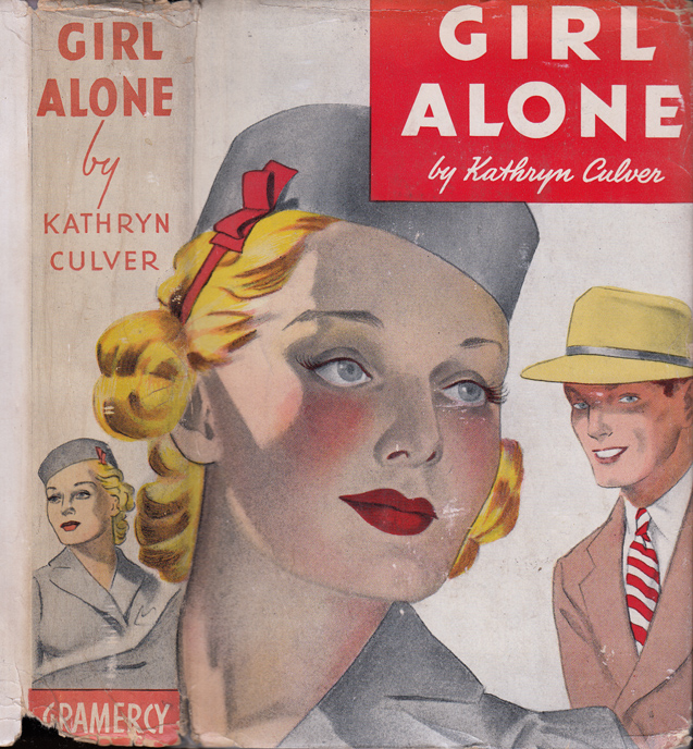 Girl Alone [SIGNED]. Kathryn CULVER, Brett HALLIDAY.
