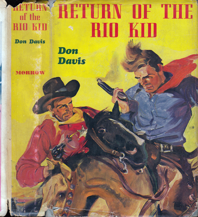 Return of the Rio Kid [SIGNED AND INSCRIBED]. Don DAVIS, Brett HALLIDAY / David DRESSER