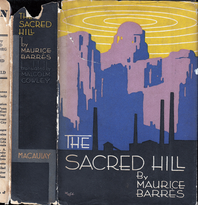 The Sacred Hill. Maurice BARRES, Malcolm COWLEY