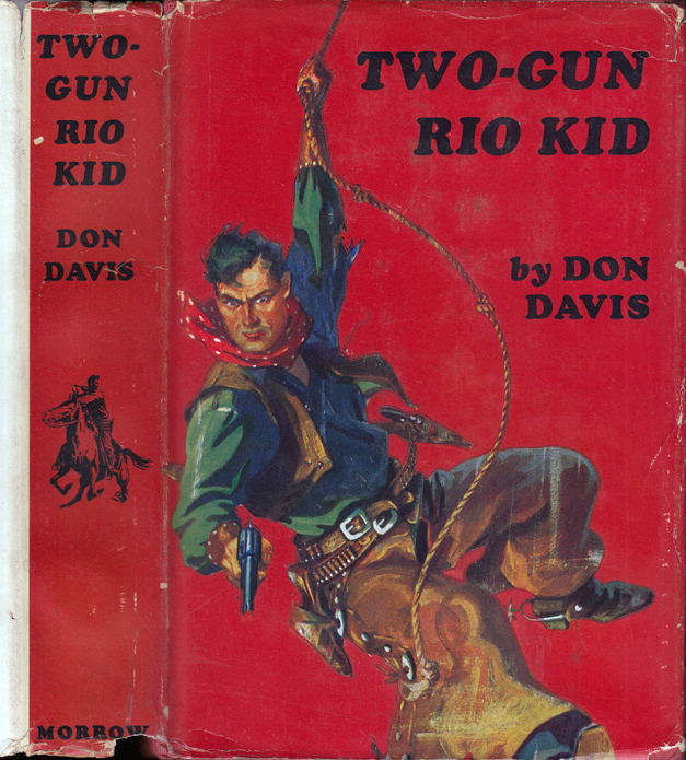 Two Gun Rio Kid. Don DAVIS, Brett HALLIDAY