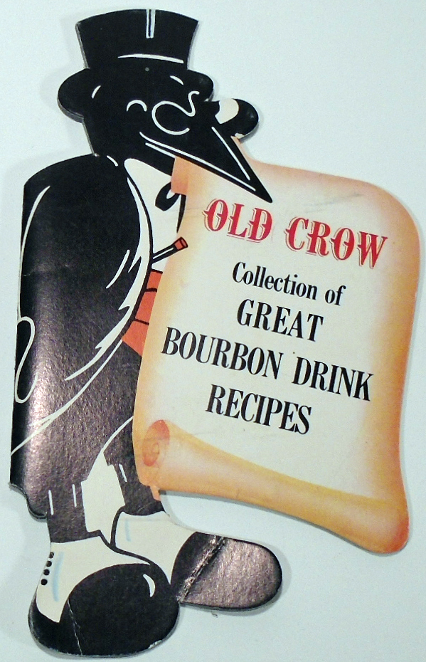 Old Crow Collection of Great Bourbon Drink Recipes. OLD CROW
