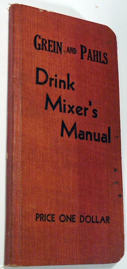 Drinks as They Are Mixed: A Manual of Quick Reference Containing Upward of 300 Recipes for Mixing...