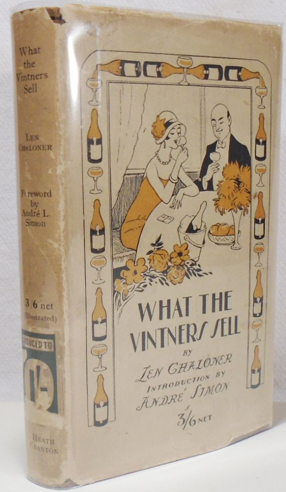 What the Vintners Sell. Len CHALONER