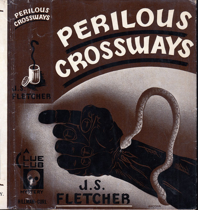 Perilous Crossways [GOLF MYSTERY]. J. S. FLETCHER