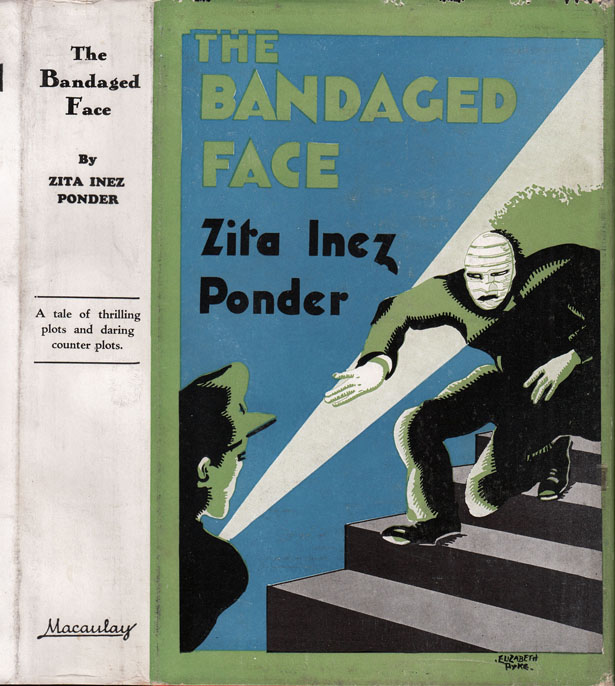 The Bandaged Face. Zita Inez PONDER.