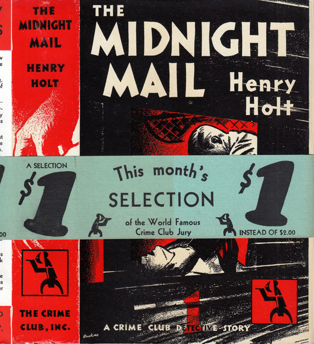 The Midnight Mail. Henry HOLT.