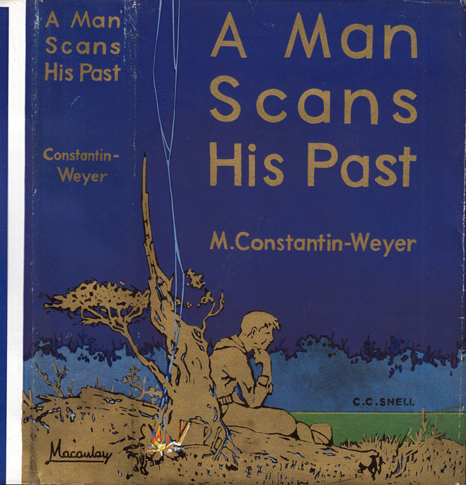 A Man Scans His Past. M. CONSTANTIN-WEYER