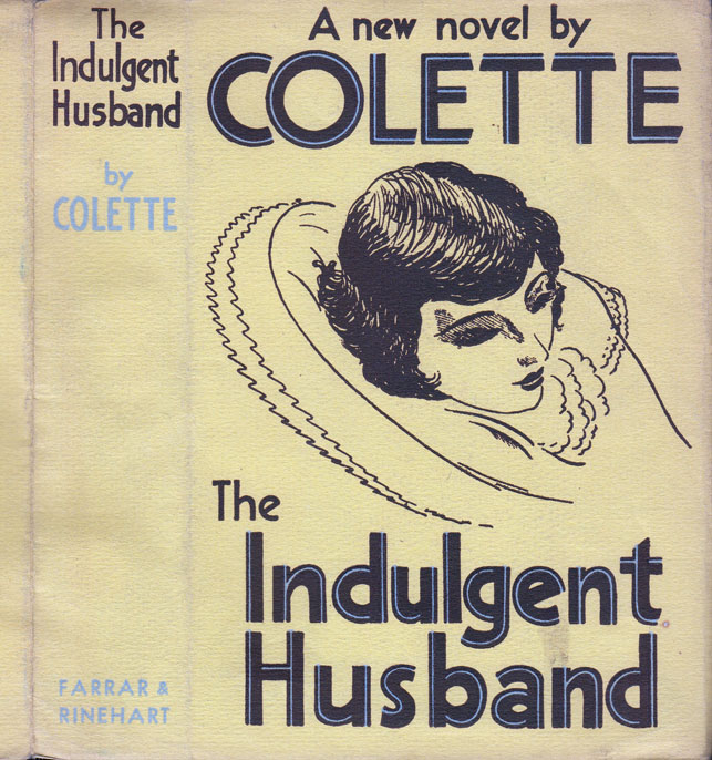 The Indulgent Husband [LESBIAN FICTION]. COLETTE and WILLY