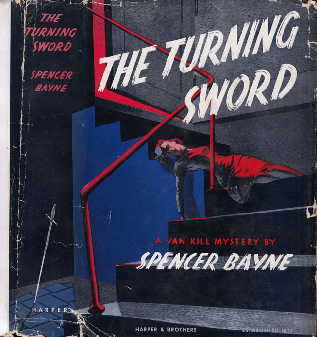 The Turning Sword. Spencer BAYNE