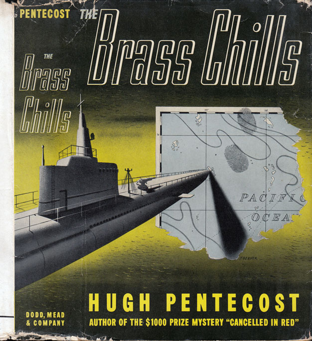 The Brass Chills [SIGNED AND INSCRIBED]. Hugh PENTECOST.